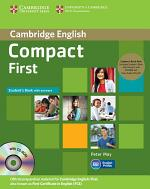 Compact First Student's Book Pack (Student's Book with Answers with CD-ROM and Class Audio CDs (2))