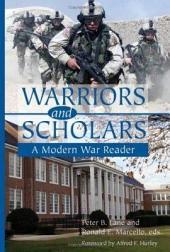 Warriors and Scholars: A Modern War Reader