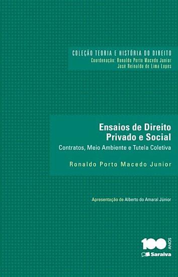 Col Teoria e Hist  ria do direito   Ensaios de direito privado e social PDF