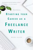 Starting Your Career as a Freelance Writer PDF
