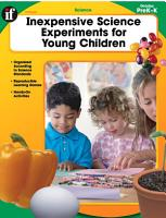Inexpensive Science Experiments for Young Children  Grades PK   K PDF
