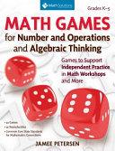Math Games for Independent Practice, Grades K-5