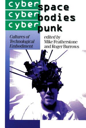 Cyberspace Cyberbodies Cyberpunk PDF