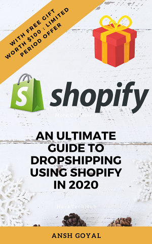 An Ultimate Guide To Dropshipping using Shopify in 2020