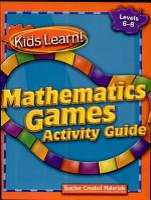 Kids Learn  Mathematics Games  Grades 6 8 Kit PDF