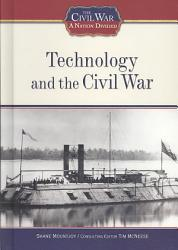 Technology And The Civil War PDF
