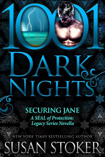 Download Securing Jane  A SEAL of Protection  Legacy Series Novella Book