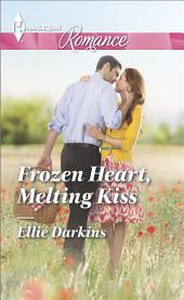 Frozen Heart, Melting Kiss