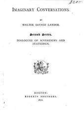 Dialogues of sovereigns and statesmen