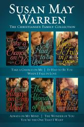 The Christiansen Family Collection: Take a Chance on Me / It Had to Be You / When I Fall in Love / Always on My Mind / The Wonder of You / You're the One That I Want