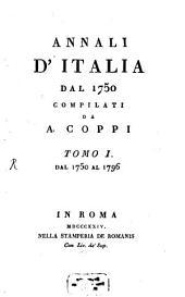 Annali d'Italia dal 1750: Dal 1750 al 1796, Volume 1