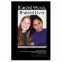 Braided Words  Braided Lives PDF