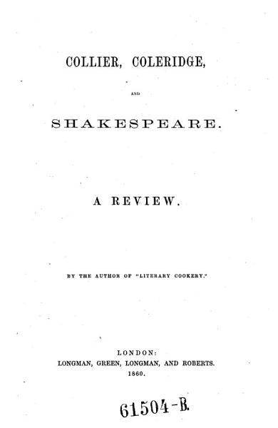 Coleridge and Shakespeare  A Review by the Author of  Literary Cookery  PDF