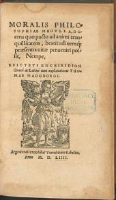 Moralis philosophiae medulla ... nempe Epicteti Enchiridion