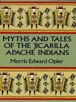 Myths and Tales of the Jicarilla Apache Indians PDF
