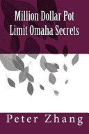 Million Dollar Pot Limit Omaha Secrets PDF