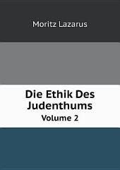 Die Ethik Des Judenthums: Band 1