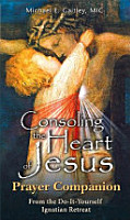 Consoling the Heart of Jesus   Prayer Companion PDF