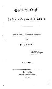 Goethe's Faust: Erster und zweiter theil, Band 1