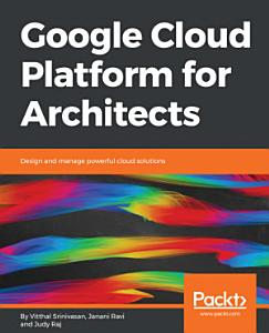 Google Cloud Platform for Architects PDF