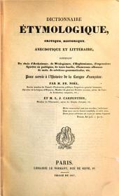 Dictionnaire étymologique, critique, historique, anecdotique et littéraire ...: pour servir à l'histoire de la langue française, Volume2