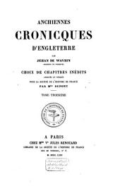 Anchiennes cronicques d'Engleterre: Volume 3