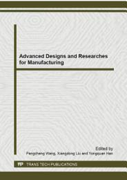 Advanced Designs and Researches for Manufacturing