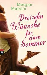 Dreizehn W  nsche f  r einen Sommer PDF