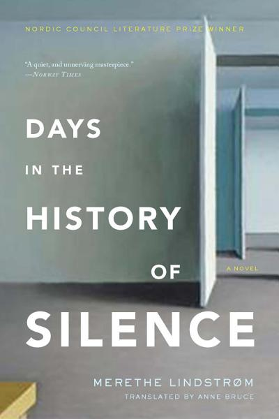Download Days in the History of Silence Book