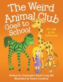 The Weird Animal Club Goes to School
