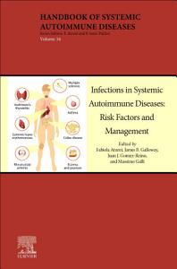 Infections in Systemic Autoimmune Diseases  Risk Factors and Management  Volume 16