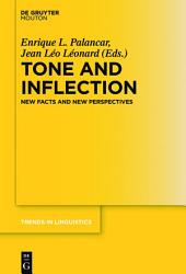 Tone and Inflection: New Facts and New Perspectives