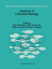 Aspects of Littorinid Biology: Proceedings of the Fifth International Symposium on Littorinid Biology, held in Cork, Ireland, 7–13 September 1996