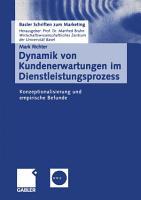 Dynamik von Kundenerwartungen im Dienstleistungsprozess PDF