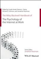 The Wiley Blackwell Handbook of the Psychology of the Internet at Work PDF