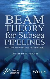 Beam Theory for Subsea Pipelines PDF