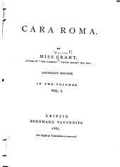 Cara Roma: Volume 1