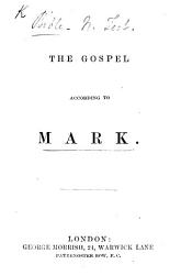 The Gospel According To Mark With Notes  Book PDF