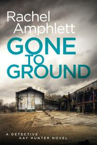 Gone to Ground Book