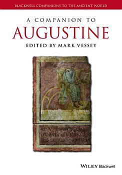 A Companion to Augustine PDF