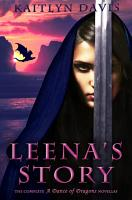 Leena s Story  The Complete A Dance of Dragons Novellas PDF