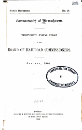 Annual Report [including Railroad and Street Railway Returns] of the Board of Railroad Commissioners