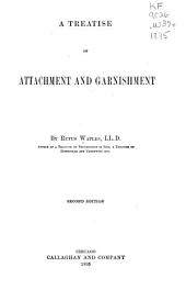 A Treatise on Attachment and Garnishment