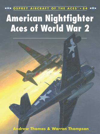 American Nightfighter Aces of World War 2 PDF