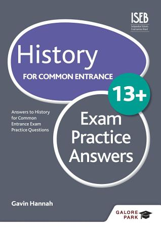 History for Common Entrance 13  Exam Practice Answers PDF