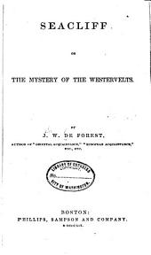 Seacliff; Or, The Mystery of the Westervelts