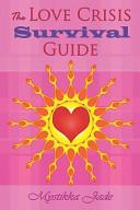 The Love Crisis Survival Guide PDF