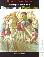 Henry V and the Disappearing Playhouse