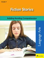 Fiction Stories: Building Reading Comprehension