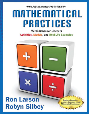 Mathematical Practices  Mathematics for Teachers  Activities  Models  and Real Life Examples PDF